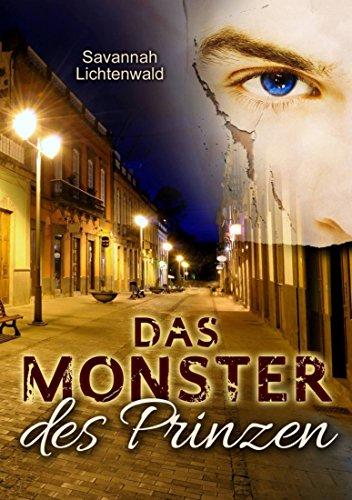 """""""Das Monster des Prinzen"""" von Savannah Lichtenwald"""