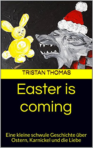"""Easter is coming"" von Tristan Thomas"