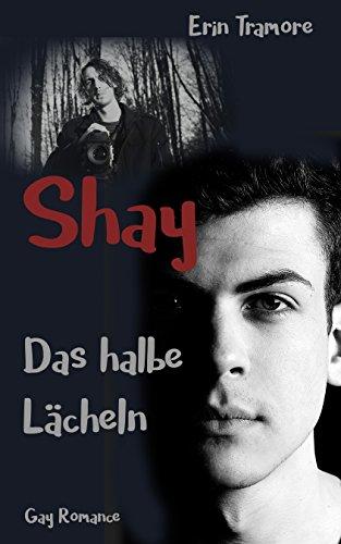"""""""Shay – Das halbe Lächeln"""" von Erin Tramore"""