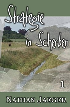 """Strategie in Scherben 1"" von Nathan Jaeger"