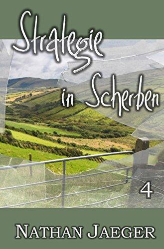 """""""Strategie in Scherben 4"""" von Nathan Jaeger"""