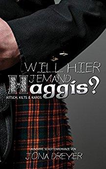 """""""Will hier jemand Haggis?"""" von Jona Dreyer"""