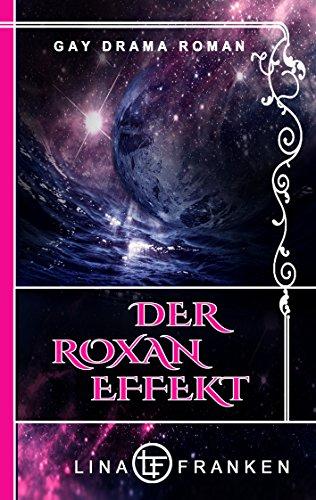 """""""Der Roxan-Effekt"""" von Lina Franken"""