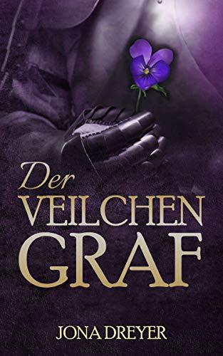 """""""Der Veilchengraf"""" von Jona Dreyer"""