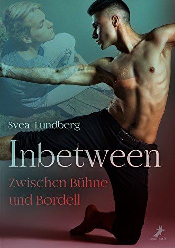 Lundberg, Svea - Inbetween Zwischen Bühne und Bordell