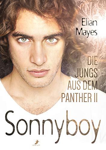 Mayes, Elian - Die Jungs aus dem Panther 2 Sonnyboy