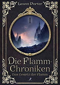 Porter, Leann - Die Flamm-Chroniken 1 Das Gesetz der Flamm