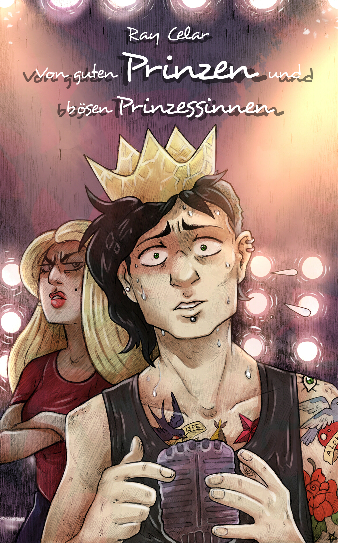 Celar, Ray - Von guten Prinzen und bösen Prinzessinnen