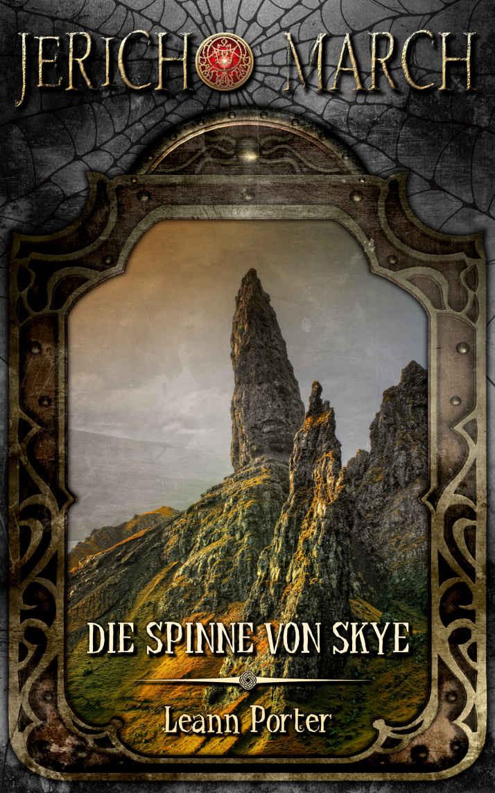 Porter, Leann - Jericho March 1, Die Spinne von Skye