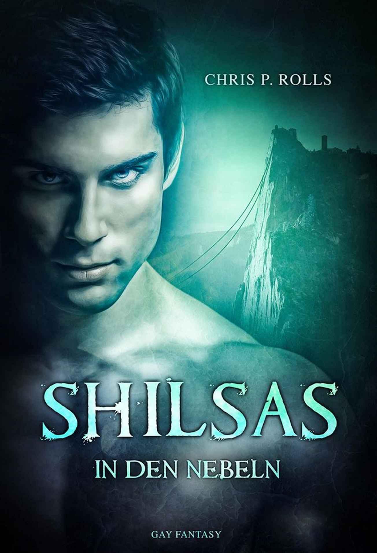 """""""Shilsas – In den Nebeln"""" von Chris P. Rolls"""