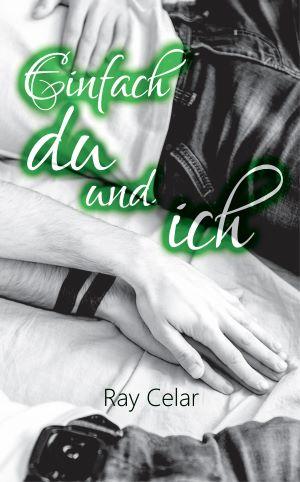 """""""Einfach du und ich"""" von Ray Celar"""