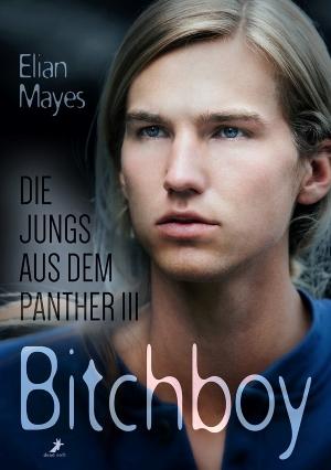 """Bitchboy"" von Elian Mayes"