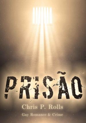 """""""Prisão"""" von Chris P. Rolls"""