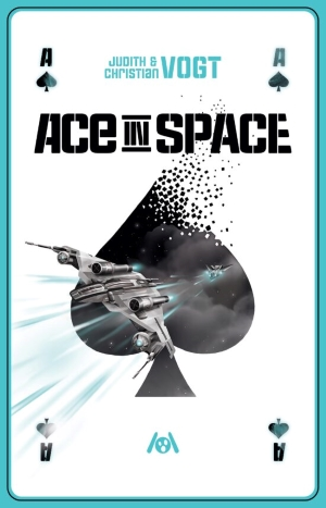 """Ace in Space"" von Judith & Christian Vogt"