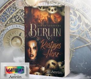 """Buchvorstellung """"Berlin – Rostiges Herz"""" zur Amrûn LGBT-Woche"""