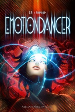 """Emotiondancer"" von E.F. v. Hainwald"