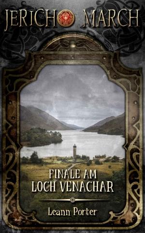 """""""Jericho March – Finale am Loch Venachar"""" von Leann Porter"""