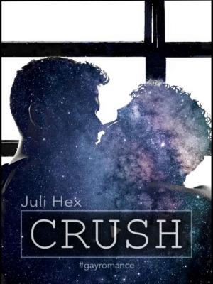 """""""Crush"""" von Juli Hex"""