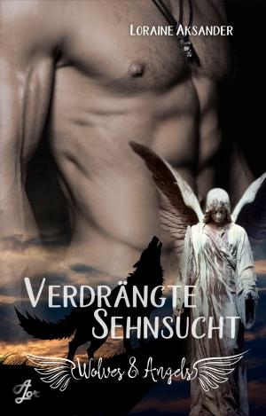 """""""Verdrängte Sehnsucht"""" von Loraine Aksander"""