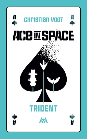 """Ace in Space – Trident"" von Christian Vogt"