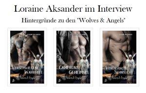 Autoreninterview mit Loraine Aksander / Alexa Lor – Teil 1 (Wolves & Angels)