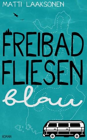 """Freibadfliesenblau"" von Matti Laaksonen"